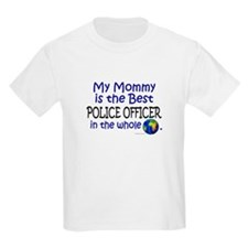 Best Police Officer In The World (Mommy) T-Shirt
