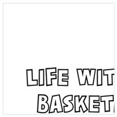 LIFE WITHOUT BASKETBALL - I DON'T THINK SO! Poster