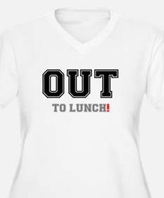OUT TO LUNCH! Plus Size T-Shirt