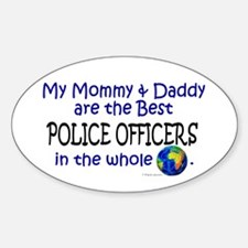 Best Police Officers In The World Oval Decal