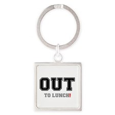 OUT TO LUNCH! Keychains