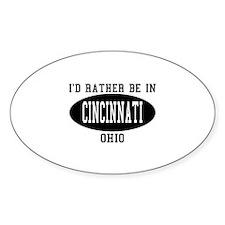 I'd Rather Be in Cincinnati, Oval Decal