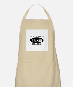 I'd Rather Be in Norman, Okla BBQ Apron