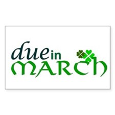 Due in March Rectangle Decal