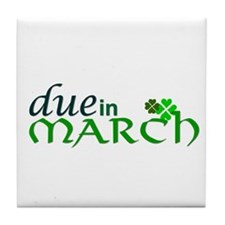 Due in March Tile Coaster