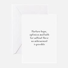 Nurture hope, optimism and fa Greeting Cards (Pk o