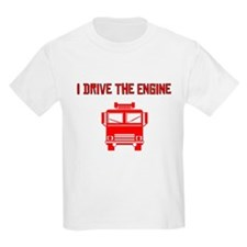 I Drive The Engine T-Shirt
