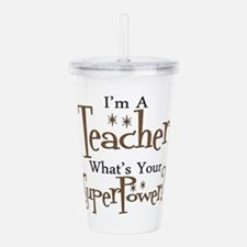 Super Teacher Acrylic Double-wall Tumbler