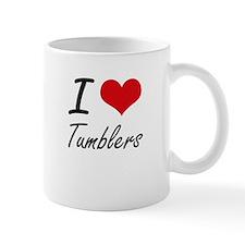 I love Tumblers Mugs