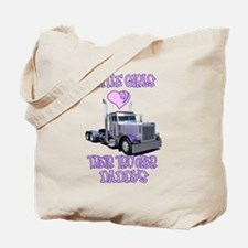 Little Girls Love Their Trucker Daddys Tote Bag