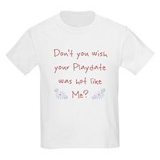 hot playdate T-Shirt