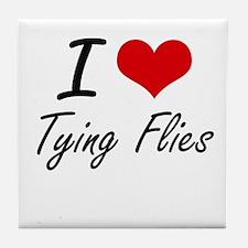 I love Tying Flies Tile Coaster
