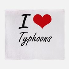 I love Typhoons Throw Blanket