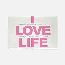 I Love Life Magnets