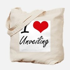 I love Unveiling Tote Bag