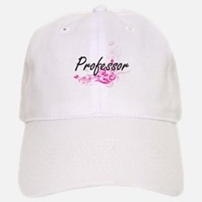 Professor Artistic Job Design with Flowers Baseball Baseball Cap
