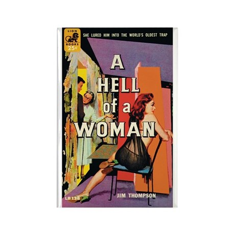 """Frig. Magnet - """"A Hell Of A Woman"""""""