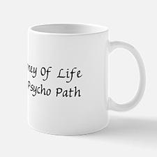 Psycho Path Mug