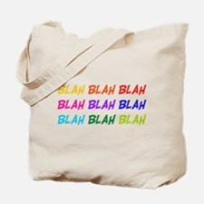 Blah Blah Blah Tote Bag