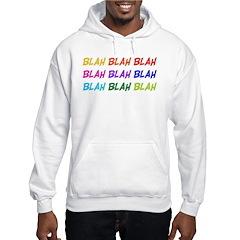 Blah Blah Blah Hoodie