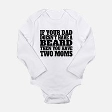 No Beard Two Moms Body Suit