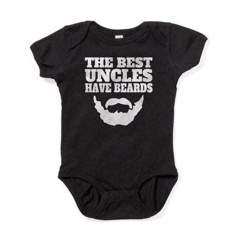 CafePress The Best Uncles Have Beards Baby