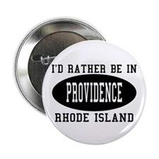 I'd Rather Be in Providence, Button