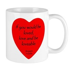 """""""Love and be Loveable"""" Mug (white)"""