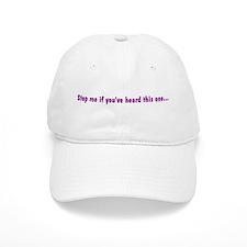 Stop Me... Baseball Cap