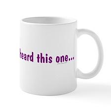 Stop Me... Coffee Mug