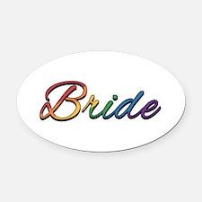 "Lesbian Pride Rainbow ""Bride"" Oval Car Magnet"