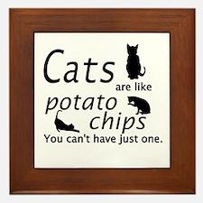 CATS ARE LIKE POTATO CHIPS... Framed Tile