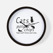 CATS ARE LIKE POTATO CHIPS... Wall Clock
