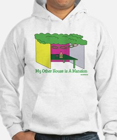 My Other House Is A Mansion Hoodie