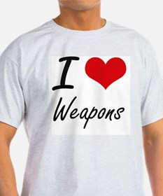 I love Weapons T-Shirt
