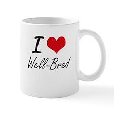 I love Well-Bred Mugs