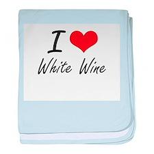 I love White Wine baby blanket