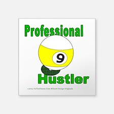 "Pro 9 Ball Pool Hustler Square Sticker 3"" x 3"""