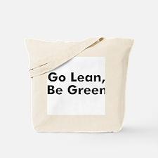 Go Lean, Be Green Tote Bag
