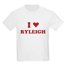 I LOVE RYLEIGH T-Shirt