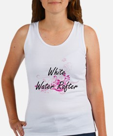 White Water Rafter Artistic Job Design wi Tank Top