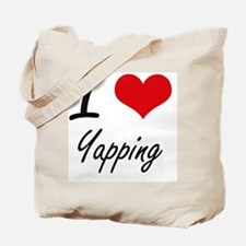 I love Yapping Tote Bag
