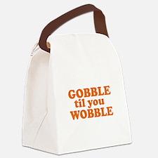 Gobble 'Til You Wobble Canvas Lunch Bag
