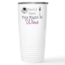 This Might Be Wine Thermos Mug