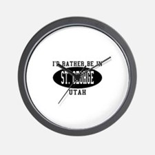 I'd Rather Be in St. George, Wall Clock