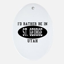 I'd Rather Be in St. George, Oval Ornament