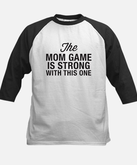 Mom Game Is Strong Kids Baseball Jersey