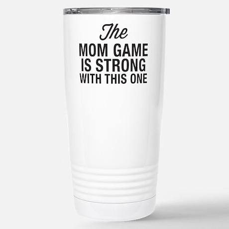 Mom Game Is Strong Travel Mug