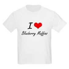 I love Blueberry Muffins T-Shirt