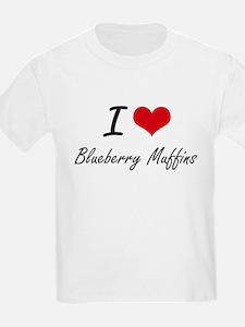 I love Blueberry Muffins T-Shirt